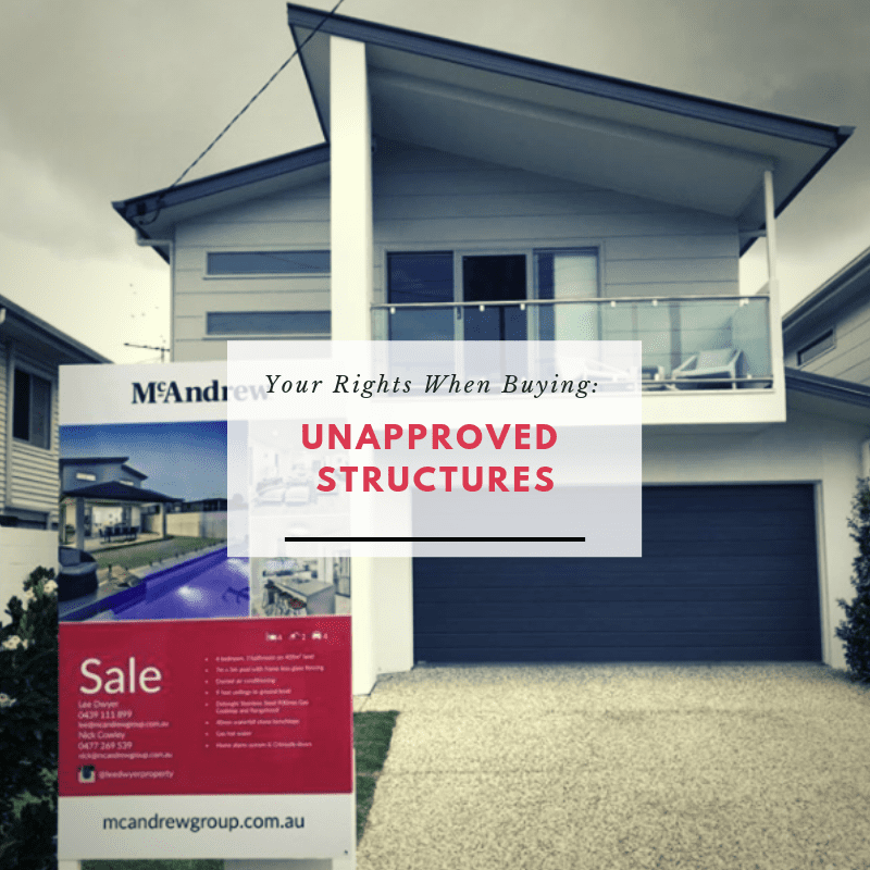 Unapproved Structures Queensland