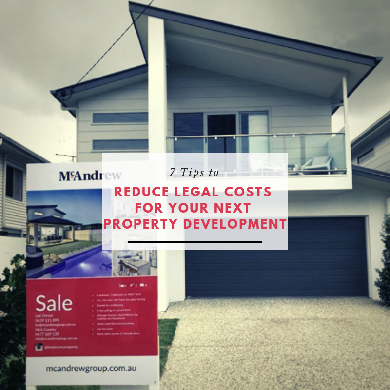 Reducing Legal Costs for Property Development Image